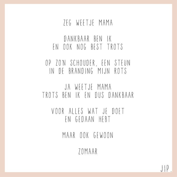 Moederdag tekstje, cadeautje, knutselen voor moeder, gedichtje, versje, kaartje voor mama. © Een tekstje van JIP. gebruiken? Dat kan! Maar neem eerst even contact op via info@gewoonjip.nl