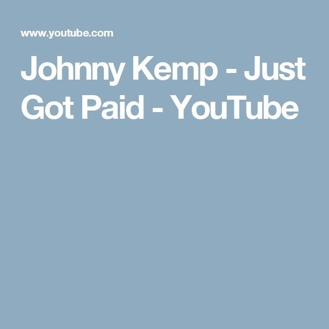 Johnny Kemp - Just Got Paid - YouTube