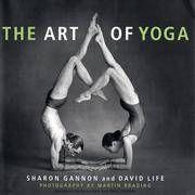 The Art of Yoga by David Life,Sharon Gannon  U.S.A.: Stewart, Tabori
