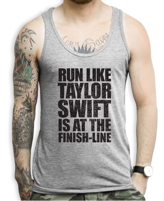 Run Like Taylor Swift Is At The Finish Line Tank Top: