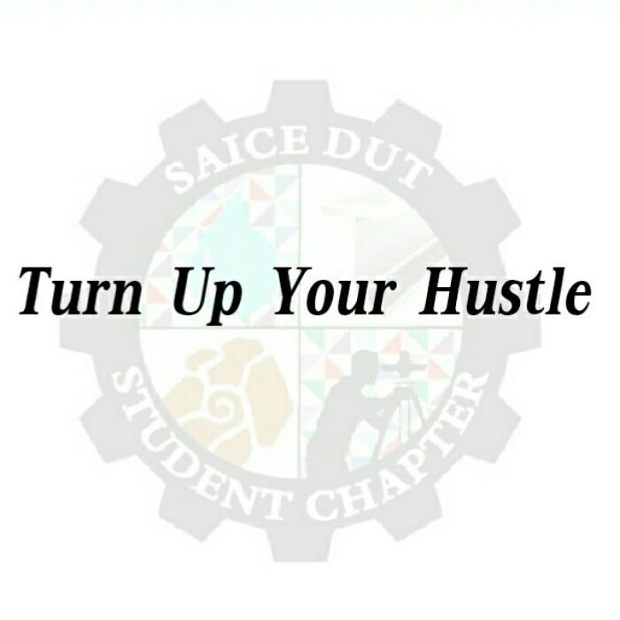 Turn up your hustle!! #QIIX #Quotes #Motivation #FeelGood #Positive #PositiveVibes #GoodVibes #Vibes #Success #WeCan #WeWill #WeAreThePower #DUT #SAICE #StudentChapter