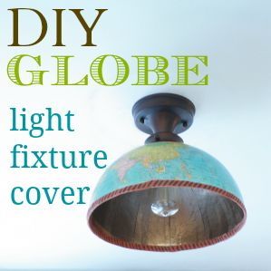 How to make a globe light fixture cover for a ceiling lamp. Check out  Half Globe Hanging Pendants here: http://www.completely-coastal.com/2012/10/5-cool-globe-makeovers.html