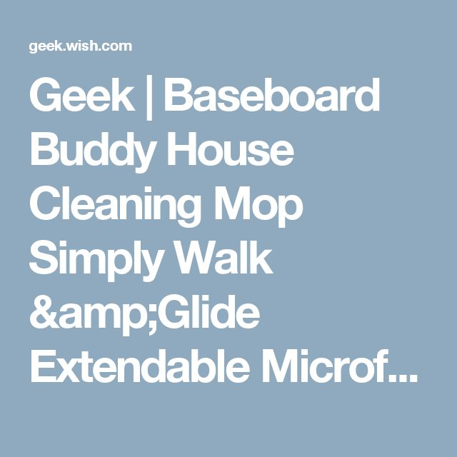 Geek | Baseboard Buddy House Cleaning Mop Simply Walk &Glide Extendable Microfiber Duster Cleaner Brush (Cor: Azul Claro)