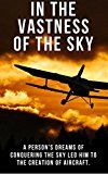 In The Vastness Of The Sky by Sandra Vaughan (Author) #Kindle US #NewRelease #Engineering #Transportation #eBook #ad