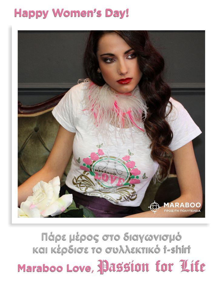 Πάρτε μέρος στον διαγωνισμό και κερδίστε το Love,passion for life t-shirt | Maraboo fashion