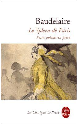 Le Spleen de Paris  Petits poèmes en prose  Charles Baudelaire  1869