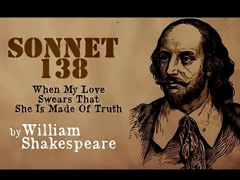 the silent sacrifices of love in william shakespeares sonnet 138 Sonnet 138 topics: poetry and sonnet 138, when my love swears that she is made of truth, is a perfect example i also talk about two sonnets extracted from the reader - (sonnet 2 william shakespeare, 1609) and.