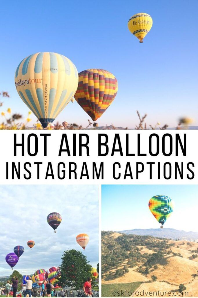 24 Creative Hot Air Balloon Captions for Instagram ...