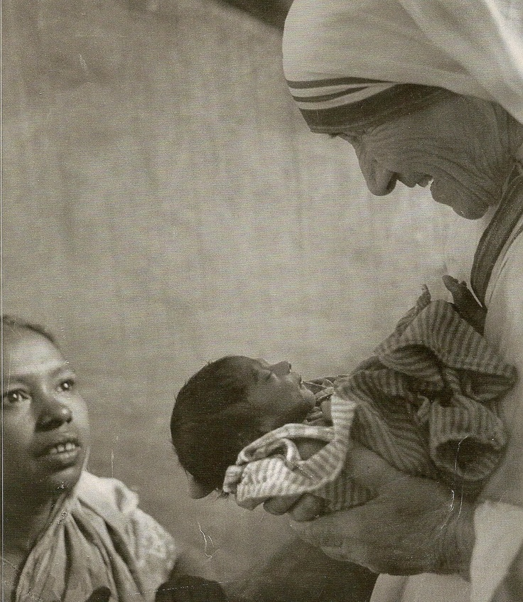 Mother Theresa - what a pure and tender heart she had for mankind.  Pure compassion...