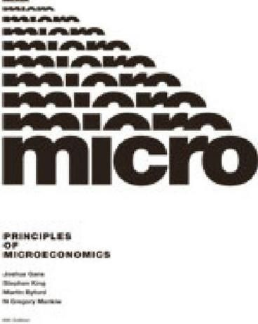Principles of Microeconomics with Student Resource Access 12 Months by Joshua Gans, Martin Byford, N. Gregory Mankiw. Principles of Microeconomics 6th edition caters for a single semester introductory unit in Microeconomics. The latest edition of this text continues to focus on important concepts and analyses necessary for students in an introductory economics course.