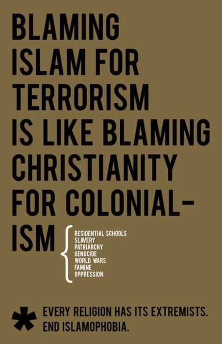 Blaming Islam for terrorism is senseless. A whole religion of over 2 million people, cannot and should not be stereotyped as terrorists because of what a small group of extremists do. The same way people range in the liberal-conservative political spectrum, they also range in religion. It's normal. It's just violence that needs to stop, not religion.