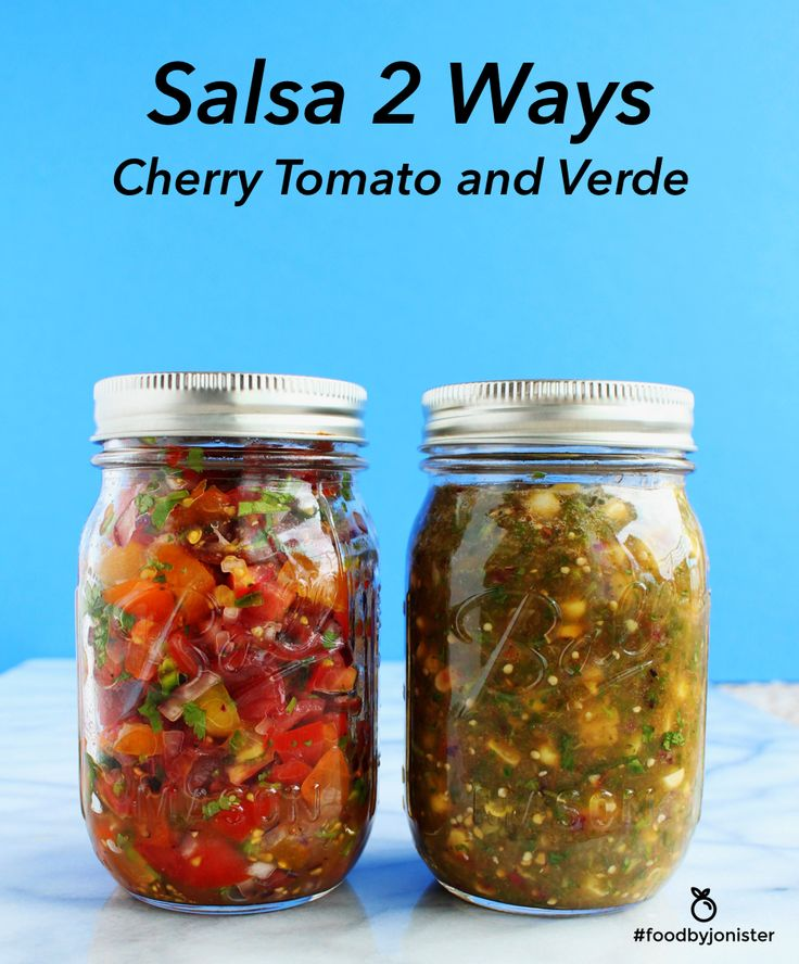 Cherry Tomato Salsa and Salsa Verde