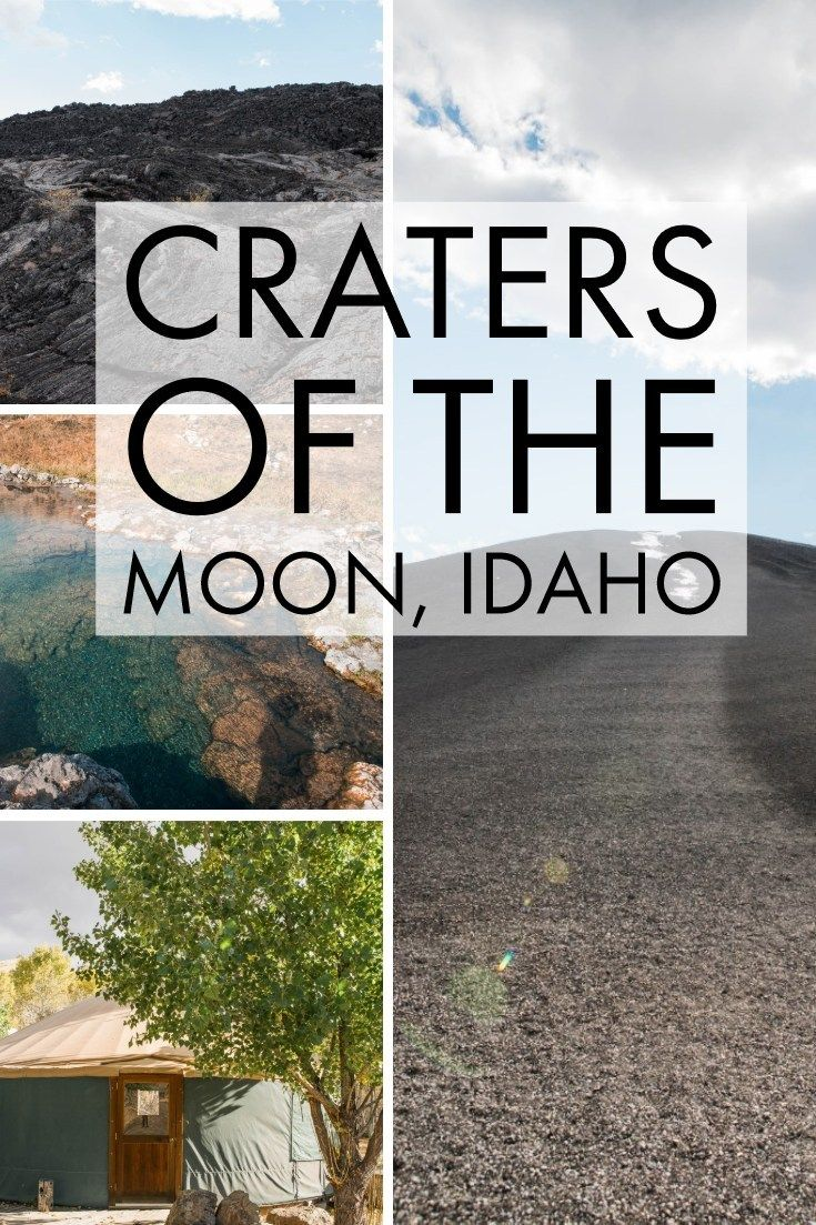 Craters Of The Moon Idaho Complete Guide Hot Spring With Images Idaho Travel Craters Of The Moon Idaho Vacation
