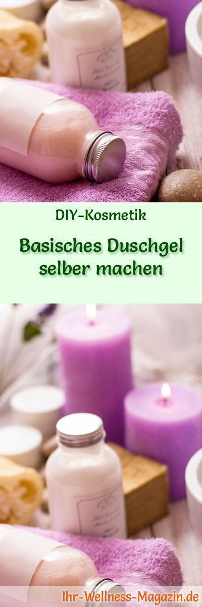 # Skincare Recipes-Make yourself a simple shower gel yourself - Recipe and A ...  -  Hautpflege-Rezepte