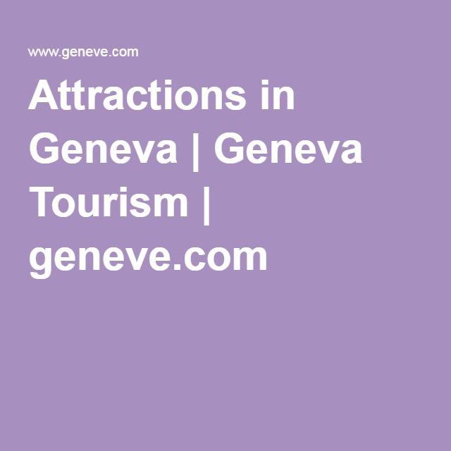 Attractions in Geneva | Geneva Tourism | geneve.com