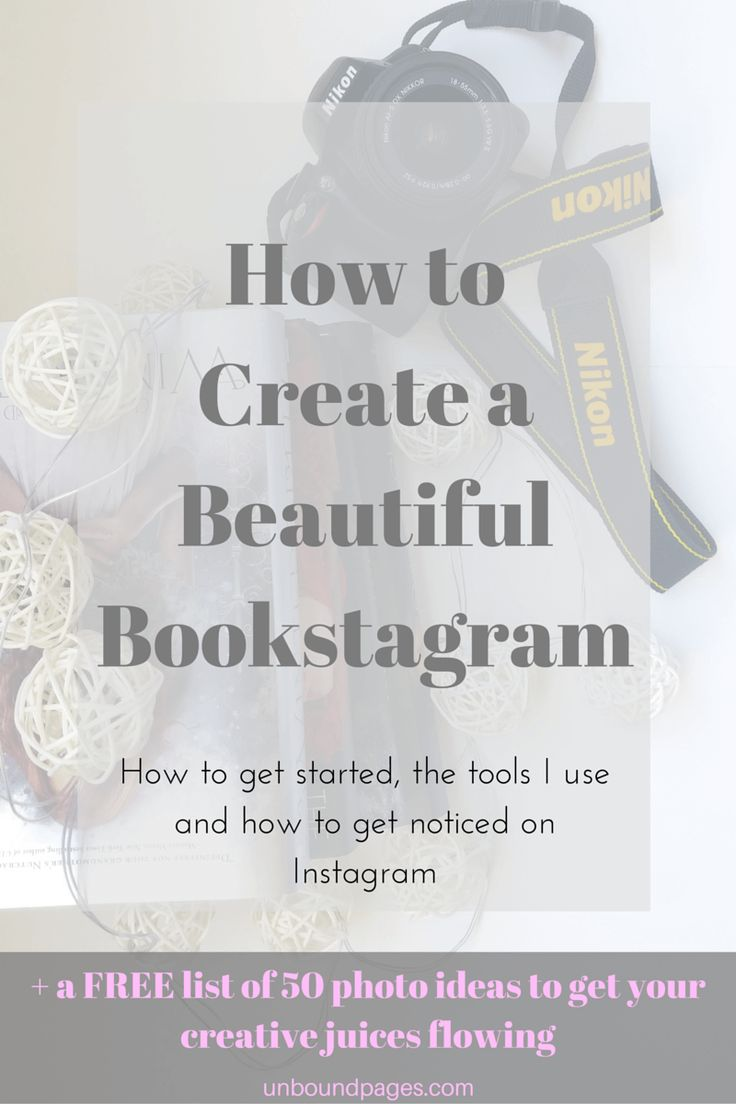 How to Create a Beautiful Bookstagram (+Free List of Ideas