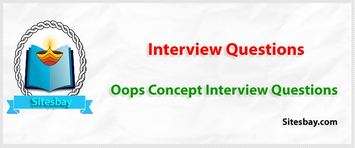 Interview Questions on oops Concept in Java