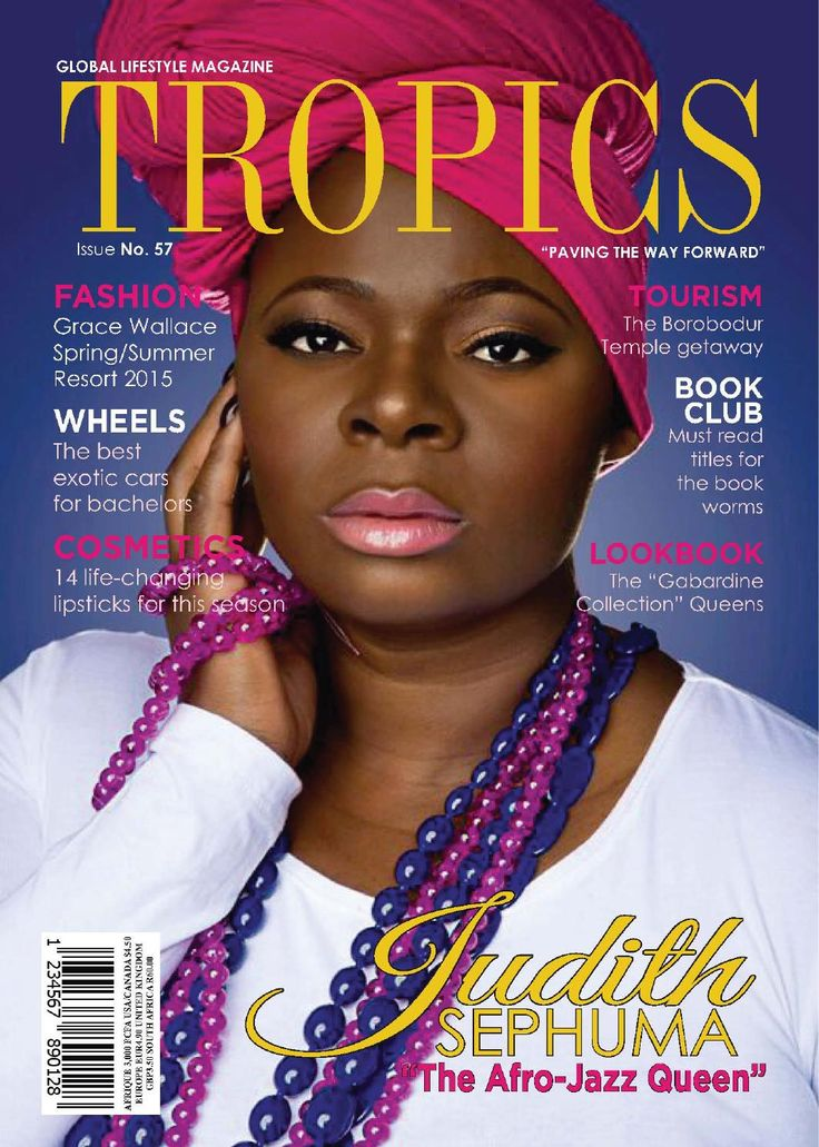 TROPICS MAGAZINE | No.57  Philippines Model MEGANSH SHAN and South African Afro-Jazz Queen JUDITH SEPHUMA light up TROPICS MAGAZINE covers this month. Bringing you the hottest new looks, styles and interviews from around the globe in English and French. For more, go to www.tropics-magazine.com