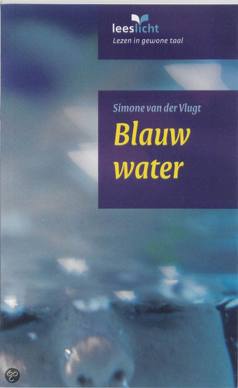 bol.com   Blauw water, Simone van der Vlugt   Nederlandse boeken