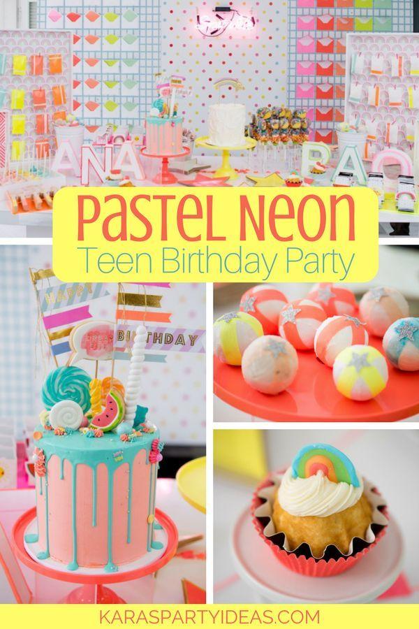 Pastel Neon Teen Birthday Party Via Karas Ideas