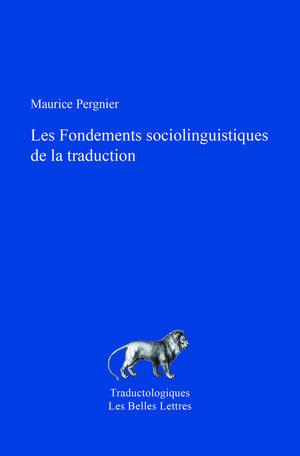 Maurice Pergnier, Fondements sociolinguistiques de la traduction