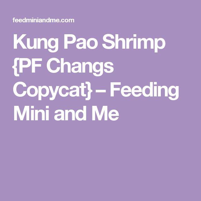 Kung Pao Shrimp {PF Changs Copycat} – Feeding Mini and Me