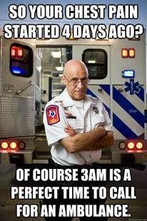 Relevant for me in a way, instead of calling an ambulance, you walk into the office...or ask for an appointment two weeks from now.