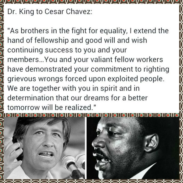 Cesar Chavez and Martin Luther King