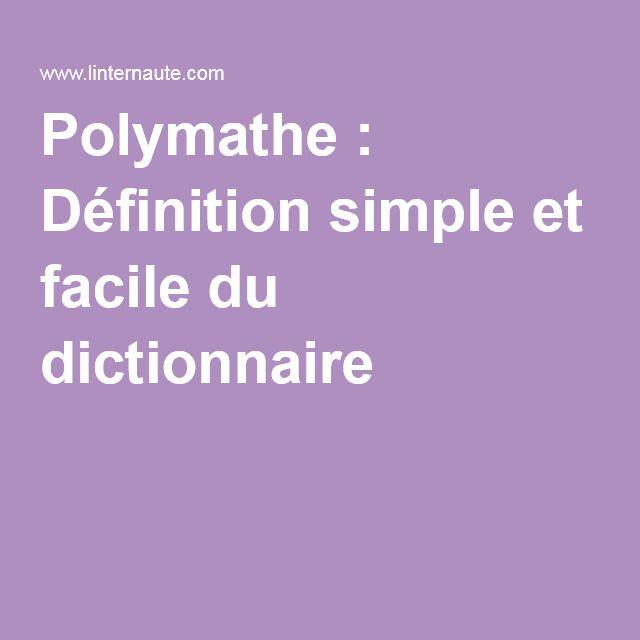 Polymathe : Définition simple et facile du dictionnaire