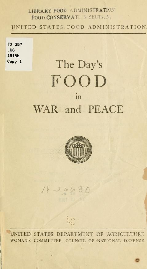 The day's food in war and peace