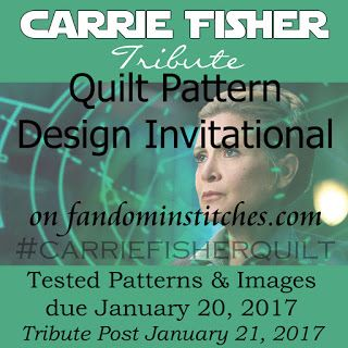 Carrie Fisher Tribute Quilt pattern Design Invitational on fandominstitches.com #carriefisherquilt due January 20, 2017 Posted January 21, 2017