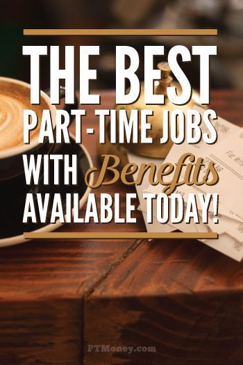 Here are the best part-time jobs with benefits. Health insurance, life insurance, retirement benefits, and more can be had with these part-time employers. ptmoney.com/...