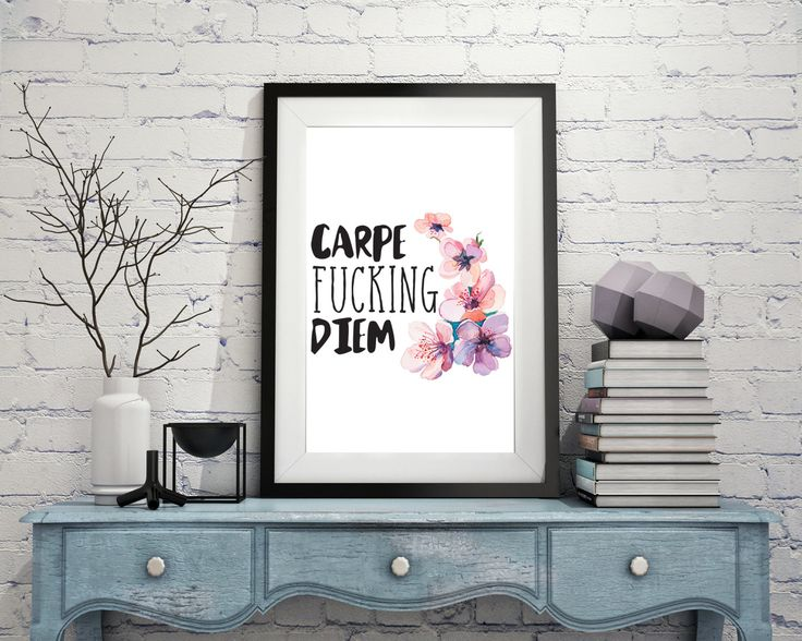 Carpe Fucking Diem - Seize the Day - Print by Thingsforasmile on Etsy