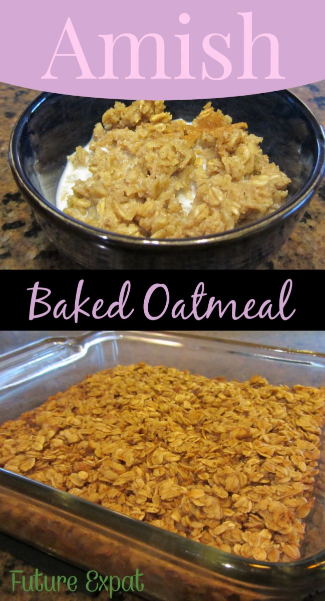 Amish Baked Oatmeal | Future Expat