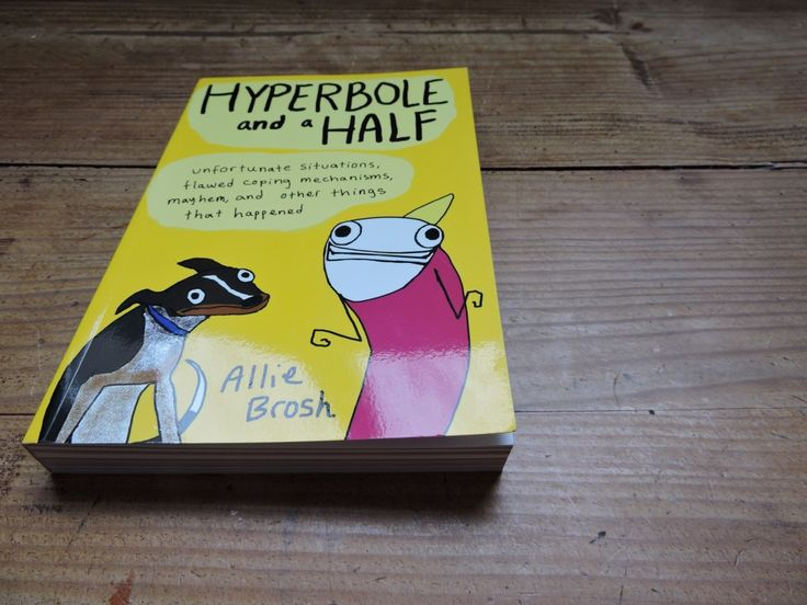 Hyperbole and a half by Allie Brosh Book review