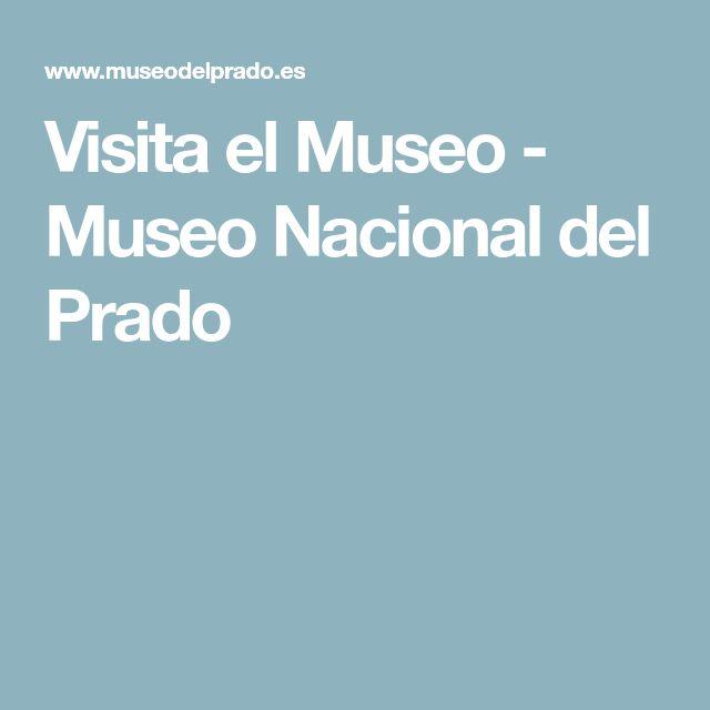Visita el Museo - Museo Nacional del Prado
