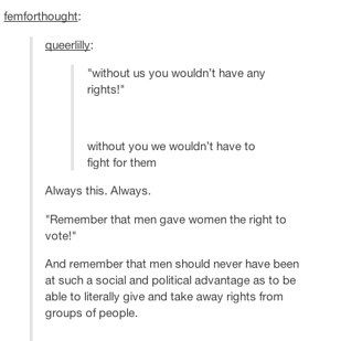 On generosity: | The 19 Realest Tumblr Posts About Misogyny