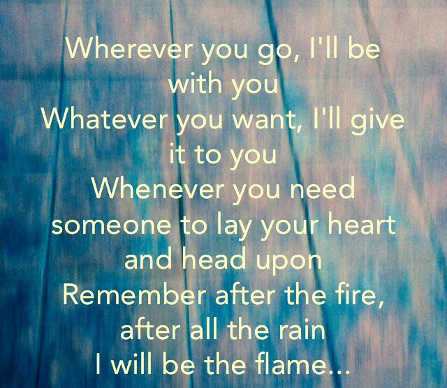 Cheap trick~the flame, love the lyrics, esp the ones before this Xx these are nice too Xx