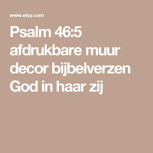 Psalm 46:5 afdrukbare muur decor bijbelverzen God in haar zij