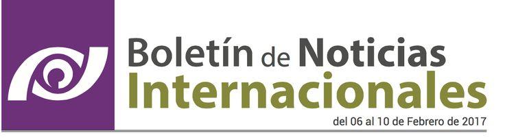 Boletín de Noticias Internacionales @prodeconmexico al 10/02/2017 - e-paf