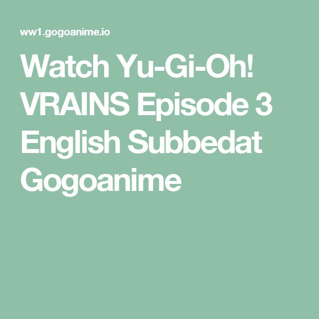 Watch Yu-Gi-Oh! VRAINS Episode 3 English Subbedat Gogoanime