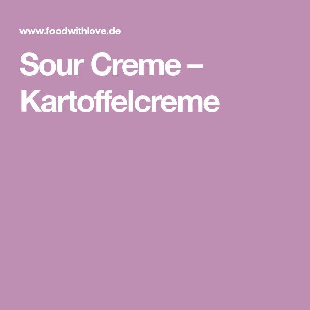 Sour Creme – Kartoffelcreme