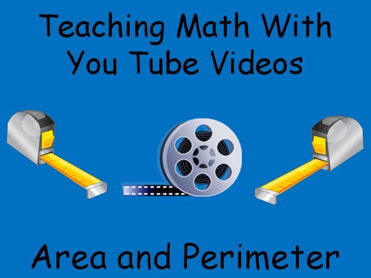Teaching Math With You Tube Videos: Area and Perimeter