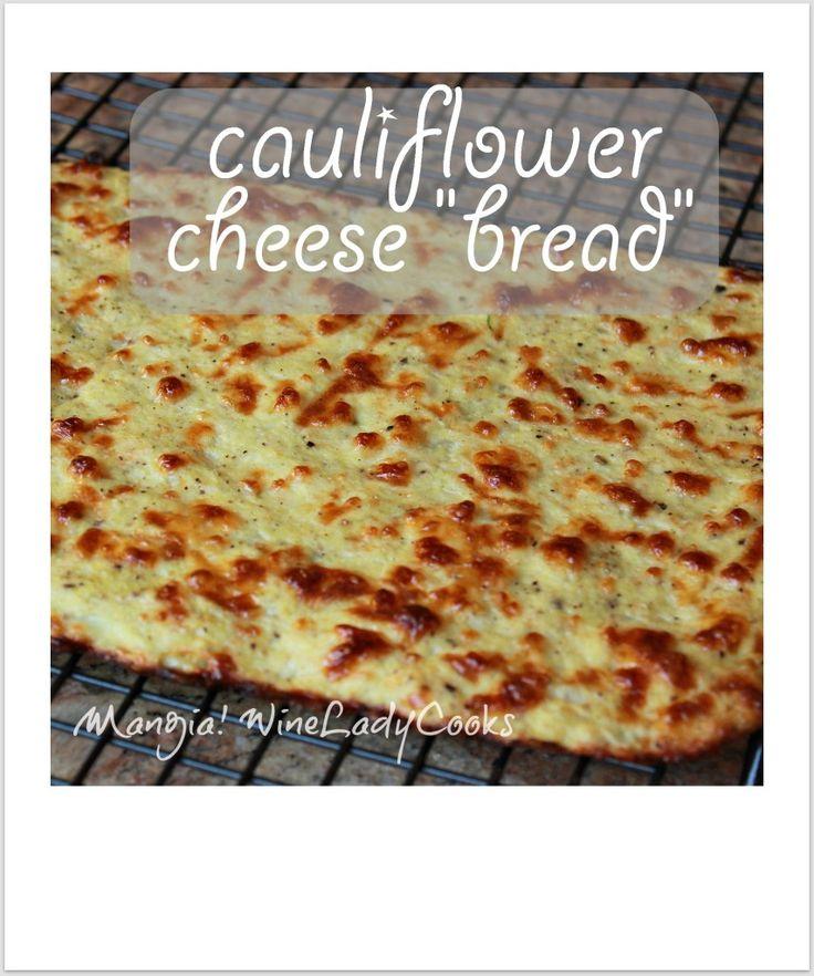 "Cauliflower Cheese ""bread"" | www.wineladycooks.com #glutenfree #vegetarian"