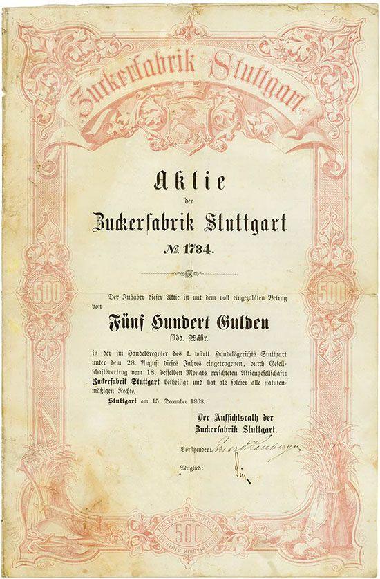 HWPH AG - Historische Wertpapiere - Zuckerfabrik Stuttgart Stuttgart, 15.12.1868, Gründeraktie über 500 Gulden südd. Währung, #1734