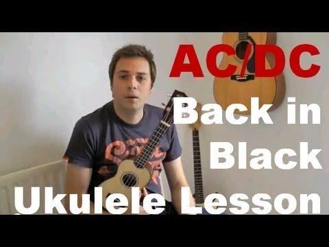 AC/DC - Back in Black - Ukulele Lesson - Easy Ukulele Song - How to play ukulele - YouTube