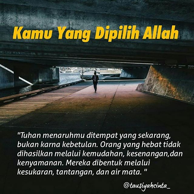 Kamu yang dipilih Allah . . . Follow @catatancintamuslimah Follow @catatancintamuslimah . . https://ift.tt/2f12zSN