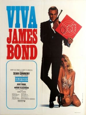 James Bond Goldfinger France, 1970s - original vintage movie poster by Yves Thos for the French re-release of the classic British spy film Goldfinger Viva James Bond directed by Guy Hamilton and starring Sean Connery in the lead role as 007, Gert Frobe as Goldfinger, Honor Blackman as Pussy Galore and Shirley Eaton listed on AntikBar.co.uk