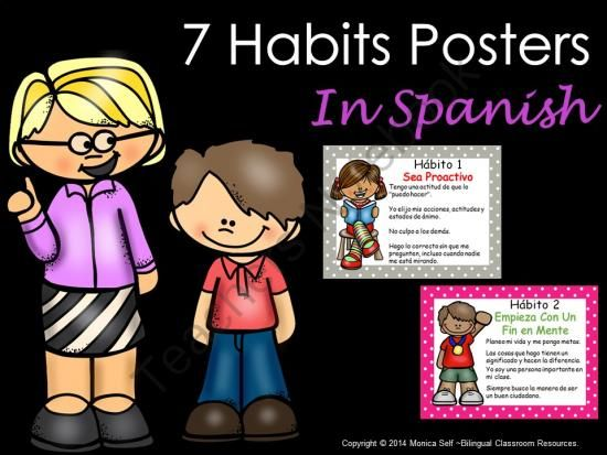 7 Habits Posters In Spanish from Bilingual Resources on TeachersNotebook.com -  (9 pages)  - These Seven Habits of Happy Kids posters in Spanish are an important tool in your classroom. Each poster features clip art, the habit, and a kid-friendly explanation.