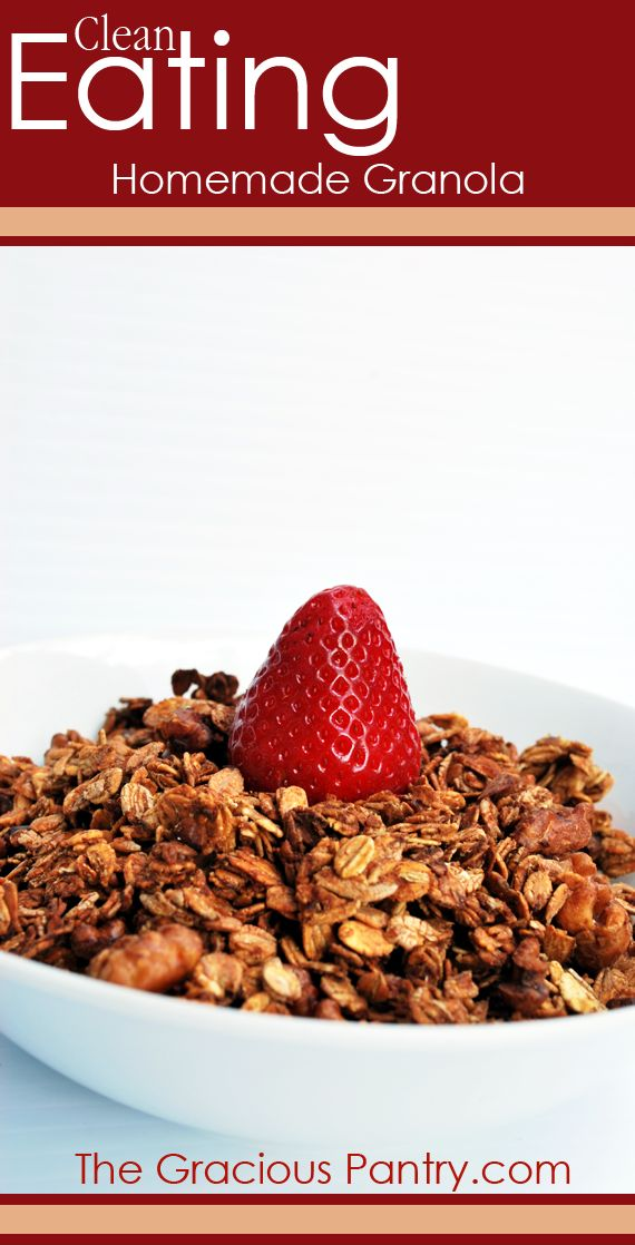Clean Eating Granola. Whole grain goodness to start your day off right! #CleanEating #Breakfast